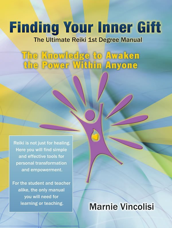 Finding Your Inner Gift - The Knowledge to Awaken the Power Within Anyone